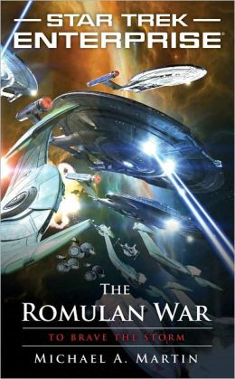 Star Trek Enterprise - The Romulan War: To Brave the Storm