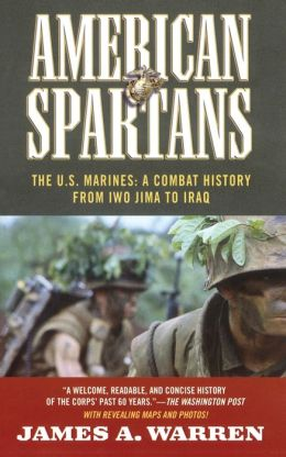 American Spartans: The U.S. Marines: A Combat History from Iwo Jima