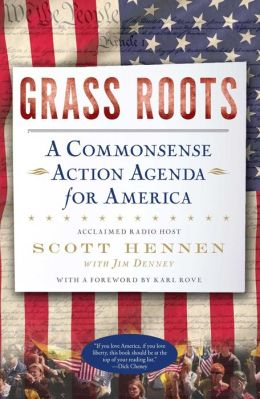 Grass Roots: A Commonsense Action Agenda for America