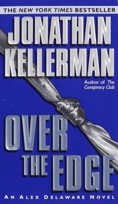 Over the Edge (Alex Delaware Series #3)