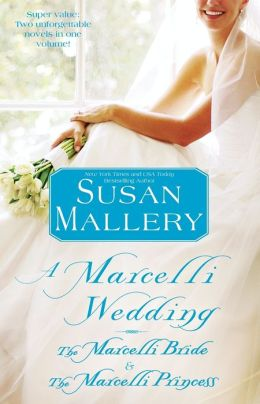 A Marcelli Wedding: The Marcelli Bride & The Marcelli Princess