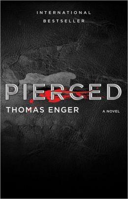 Pierced: A Novel