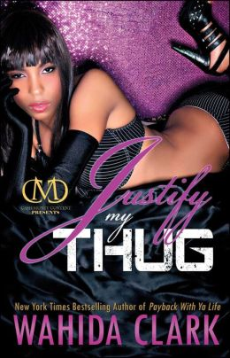 Justify My Thug (Thug Series #6)