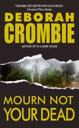 Mourn Not Your Dead (Duncan Kincaid and Gemma James Series #4)