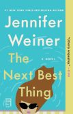 Book Cover Image. Title: The Next Best Thing:  A Novel, Author: Jennifer Weiner