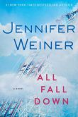 Book Cover Image. Title: All Fall Down, Author: Jennifer Weiner