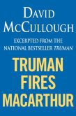 Book Cover Image. Title: Truman Fires MacArthur (Excerpt of Truman), Author: David McCullough