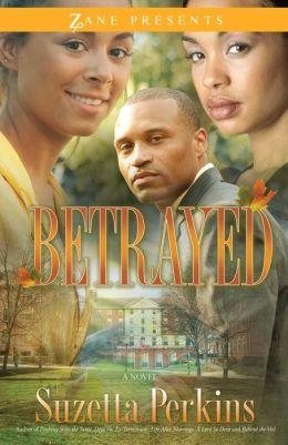 Betrayed: A Novel