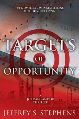 Targets of Opportunity (Jordan Sandor Series #2)