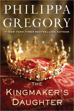 The Kingmaker's Daughter (Cousins' War Series #4)