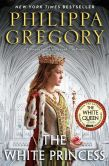 Book Cover Image. Title: The White Princess (Cousins' War Series #5), Author: Philippa Gregory