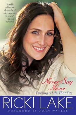 Never Say Never: Finding a Life That Fits