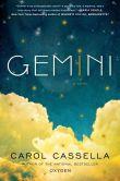 Gemini by Carol Cassella
