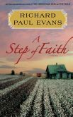 Book Cover Image. Title: A Step of Faith:  A Novel, Author: Richard Paul Evans