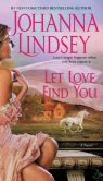 Book Cover Image. Title: Let Love Find You, Author: Johanna Lindsey