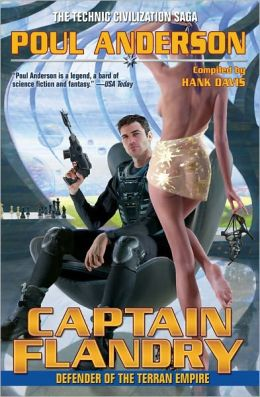 Captain Flandry: Defender of the Terran Empire (Technic Civilization Series #5)