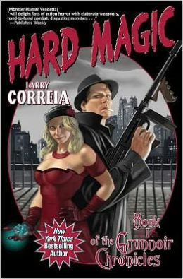 Hard Magic (Grimnoir Chronicles Series #1)