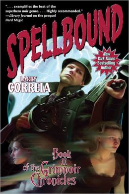 Spellbound (Grimnoir Chronicles #2)
