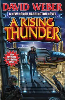 A Rising Thunder (Honor Harrington Series #13)