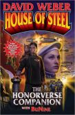 Book Cover Image. Title: House of Steel:  The Honorverse Companion, Author: David Weber