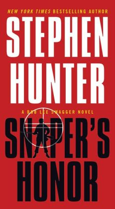 Sniper's Honor (Bob Lee Swagger Series #9)