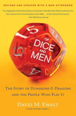 Of Dice and Men: The Story of Dungeons & Dragons and The People Who