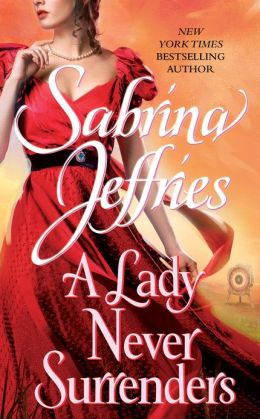 A Lady Never Surrenders (Hellions of Halstead Hall Series #5)