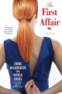 The First Affair: A Novel