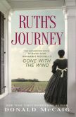 Ruth's Journey: the story of Mammy from Gone with the Wind by Donald McCaig