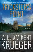 Book Cover Image. Title: Trickster's Point (Cork O'Connor Series #12), Author: William Kent Krueger