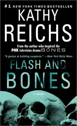 Flash and Bones (Temperance Brennan Series #14)