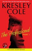 Book Cover Image. Title: The Professional:  Part 1, Author: Kresley Cole