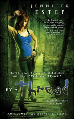 By a Thread (Elemental Assassin Series #6)
