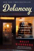 Book Cover Image. Title: Delancey:  A Man, a Woman, a Restaurant, a Marriage, Author: Molly Wizenberg