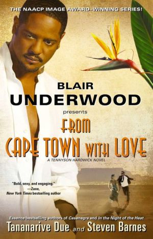 From Cape Town with Love (with embedded videos): A Tennyson Hardwick Novel