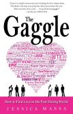 Book Cover Image. Title: The Gaggle:  How the Guys You Know Will Help You Find the Love You Want, Author: Jessica Massa