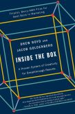 Book Cover Image. Title: Inside the Box:  A Proven System of Creativity for Breakthrough Results, Author: Drew Boyd