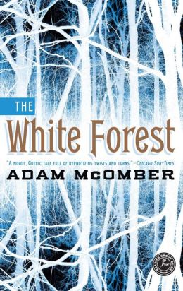 The White Forest: A Novel