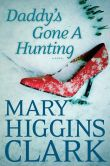 Book Cover Image. Title: Daddy's Gone A Hunting, Author: Mary Higgins Clark
