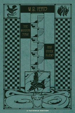 The Winding Stair and Other Poems: A Facsimile Edition (PagePerfect NOOK Book)