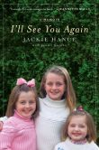 Book Cover Image. Title: I'll See You Again, Author: Jackie Hance
