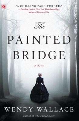 The Painted Bridge: A Novel