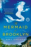 The Mermaid of Brooklyn: A Novel