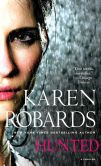 Book Cover Image. Title: Hunted, Author: Karen Robards