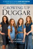 Book Cover Image. Title: Growing Up Duggar:  It's All About Relationships, Author: Jana Duggar