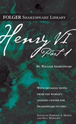 Henry VI, Part 1 (Folger Shakespeare Library) (PagePerfect NOOK Book)