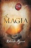 Book Cover Image. Title: La magia, Author: Rhonda Byrne