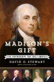 Madison's Gift by David O. Stewart