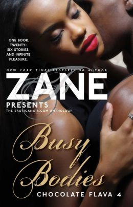 Zane's Busy Bodies: Chocolate Flava 4