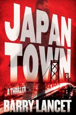Japantown: A Thriller